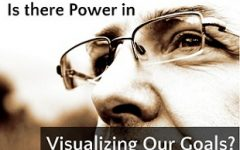 Is There Power in Visualizing Our Goals? | Leadership & Lifestyle by Emily Capito, LCSW, MBA
