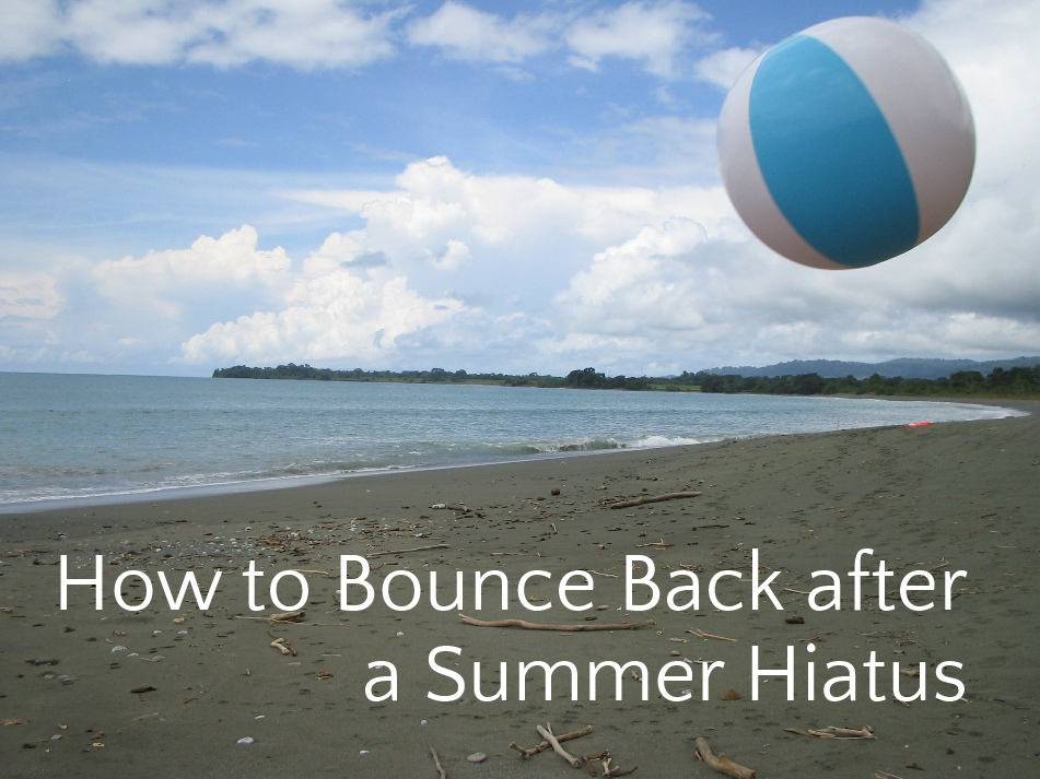 How to Bounce Back after a Summer Hiatus | Leaving the Herd