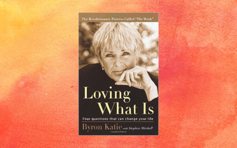 Loving What Is Byron Katie Book Review