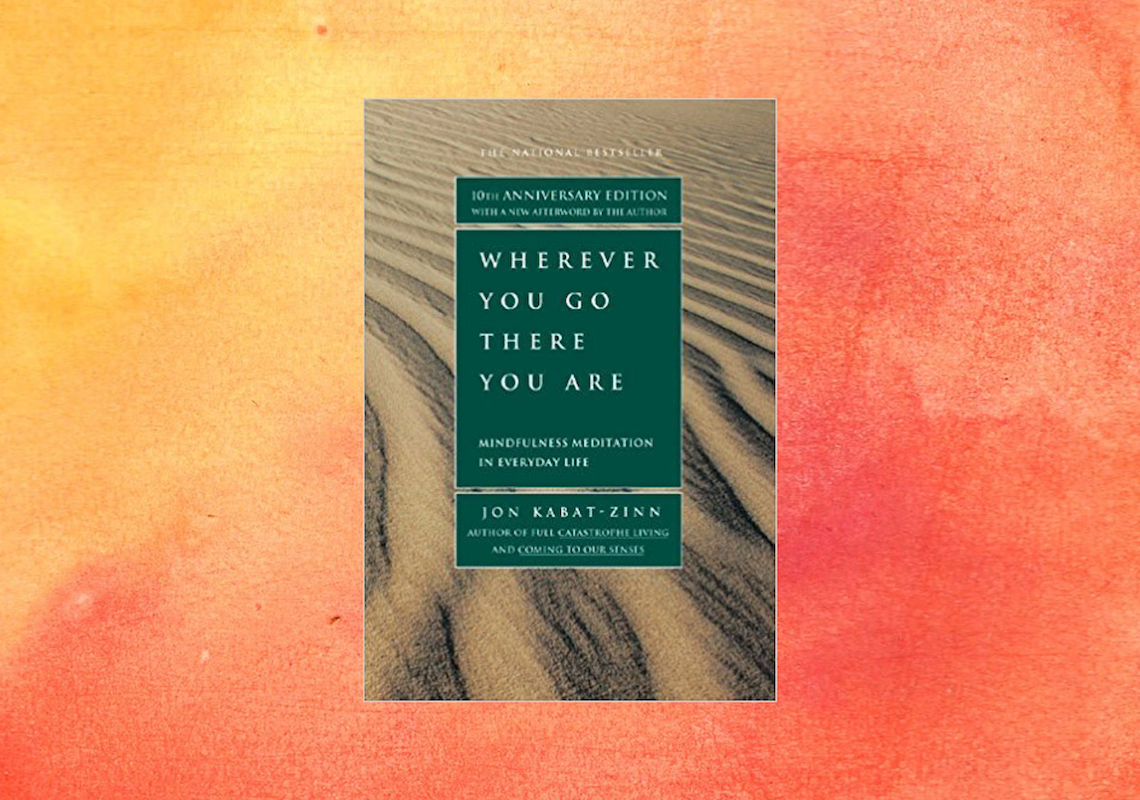 Mindfulness Book Club Review Wherever You Go There You Are