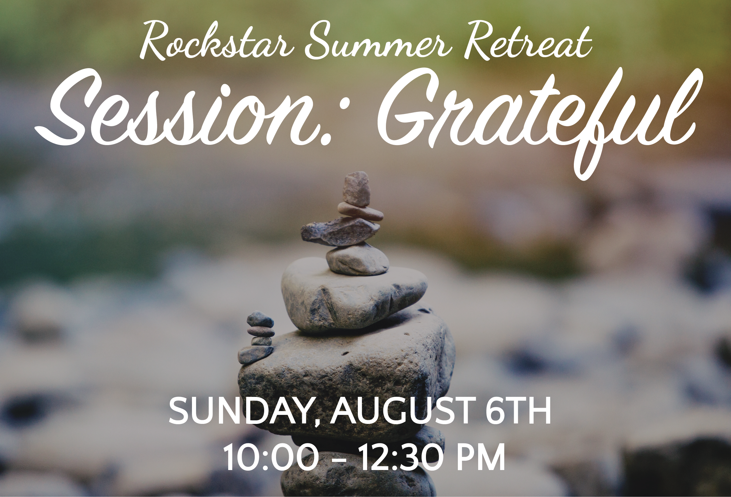 Rockstar Summer 2017 Session Grateful