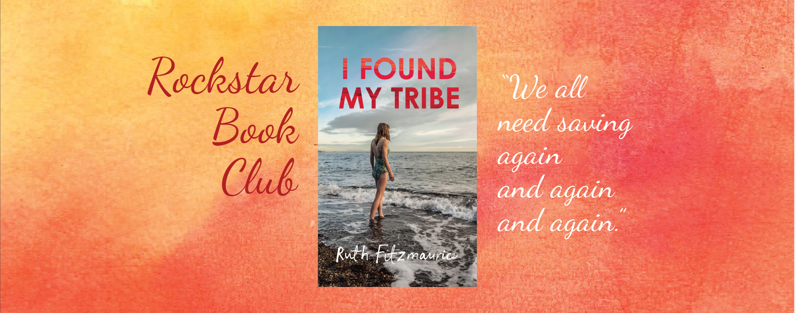 Rockstar Book Club: I Found My Tribe by Ruth Fitzmaurice